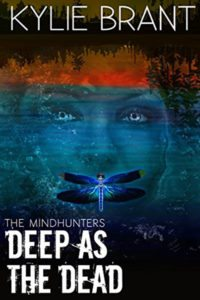 Deep as the Dead by Kylie Brant