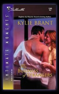 The Business of Strangers by Kylie Brant
