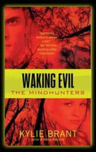 Waking Evil by Kylie Brant