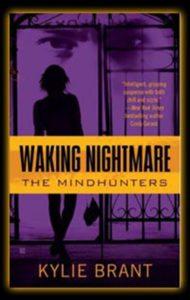 Waking Nightmare by Kylie Brant