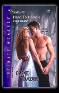 Hard to Handle by Kylie Brant