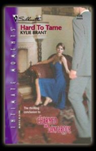 Hard to Tame by Kylie Brant
