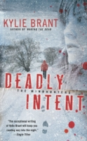 Deadly Intent - The Mindhunters Series by Kylie Brant