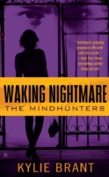 Waking Nightmare, The Mindhunters series by Kylie Brant