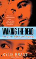 Waking the Dead - the Mindhunters Series by Kylie Brant