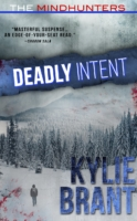 Deadly Intent - Mindhunters by Kylie Brant