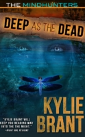 Deep as the Dead - Mindhunters by Kylie Brant