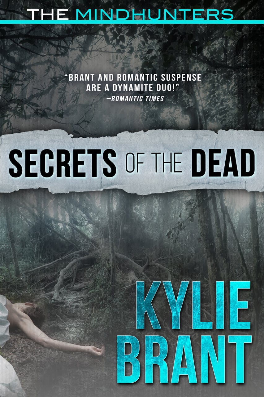 Secrets of the Dead - Mindhunters by Kylie Brant
