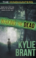 Waking the Dead - Mindhunters by Kylie Brant