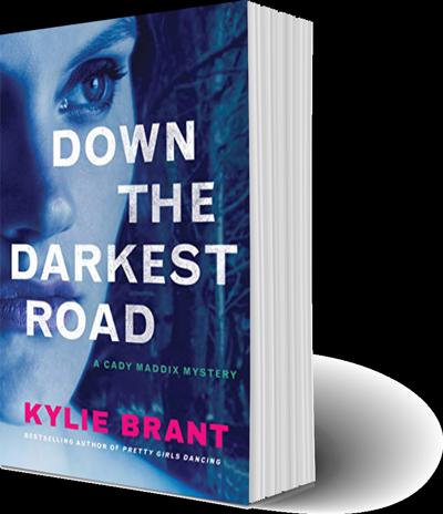 Down the Darkest Road - A Cady Maddix Mystery by Kylie Brant